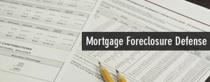 Mortgage Foreclosure Defense